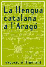La llengua catalana a l'Aragó (exposició)