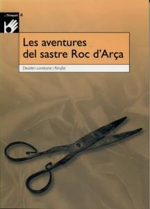 Les aventures del sastre Roc d'Arça