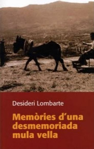 Memories de una desmemoriada mula vella, Desideri Lombarte
