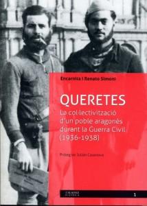 QUERETES. La col·lectivizació d'un poble aragonès durant la Guerra Civil (1936-1938)